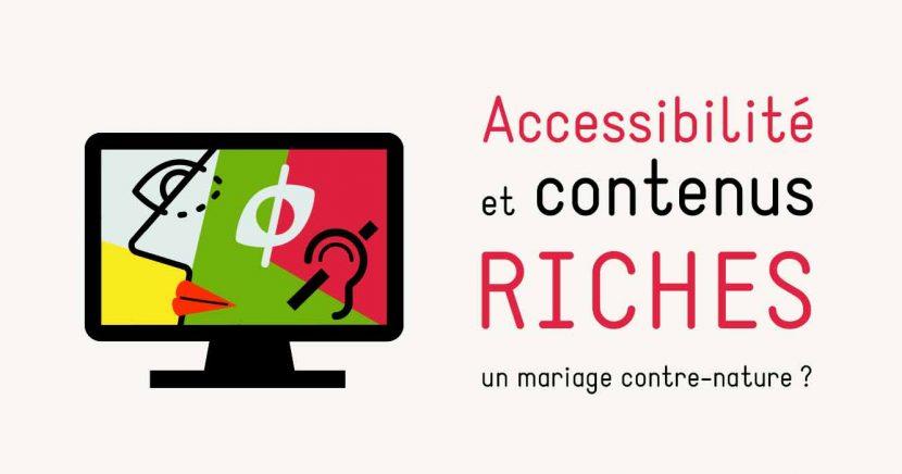 accessibilité et contenus riches